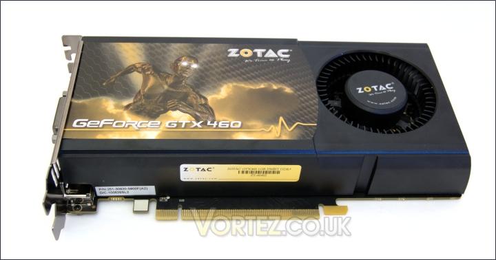 Zotac GeForce GTX 460 1GB Graphics Card Review - Closer Look