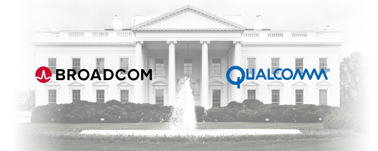 broadcom-qualcomm-presidential-order.jpg