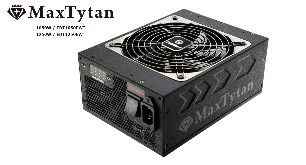 ENERMAX Expands MaxTytan PSU Series with 1050W and 1250W Models with ...