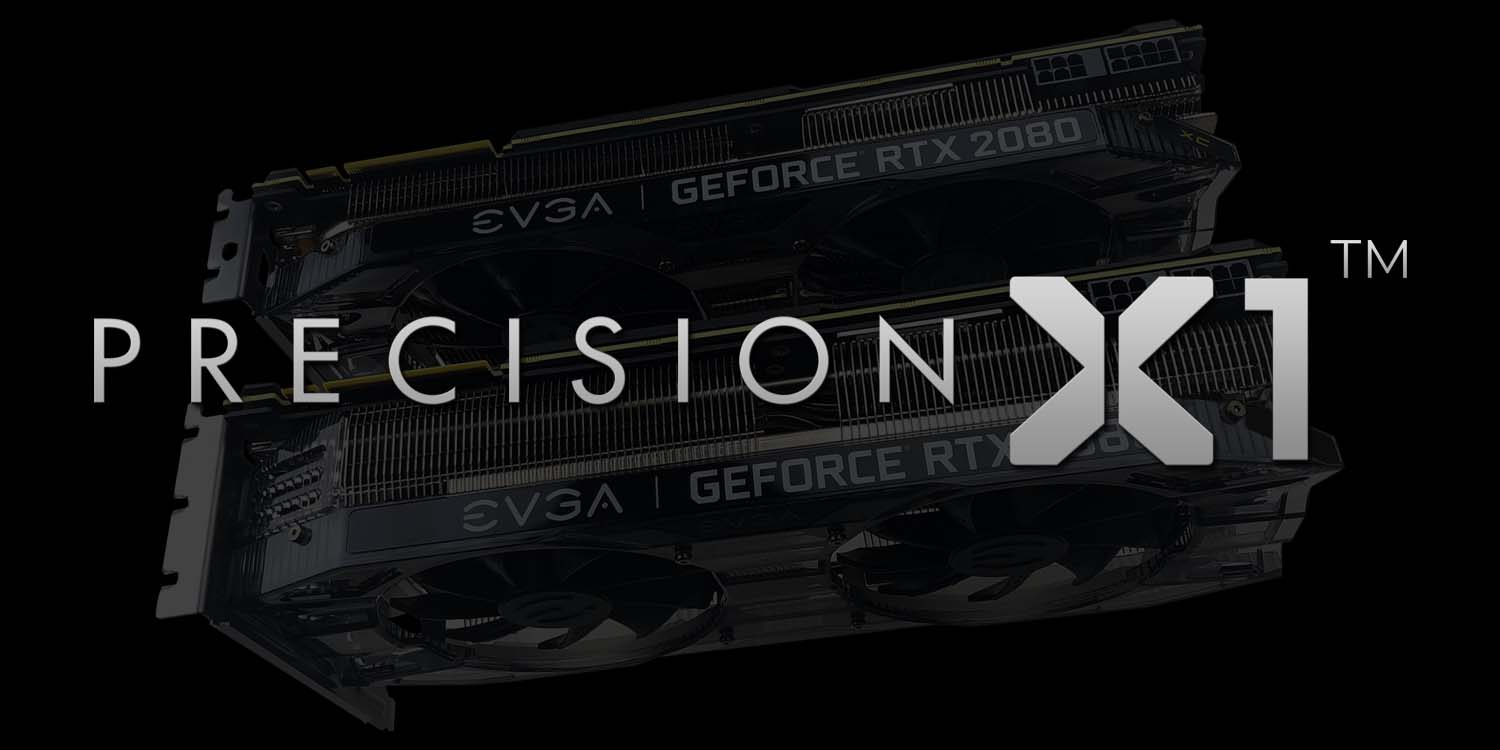 EVGA Presents Precision X1 For GeForce RTX 20 Graphics