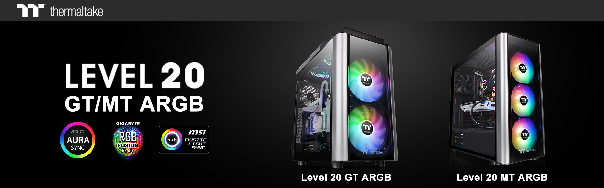Thermaltake Presents Level 20 MT ARGB and Level 20 GT ARGB Cases