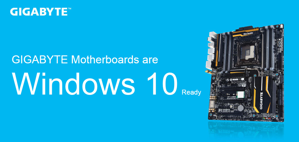 GIGABYTE's Motherboard Range Now Confirmed Windows 10 Compatible